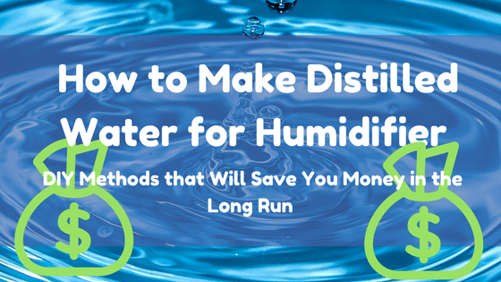 How to make distilled water for humidifier